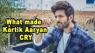 What made Kartik Aaryan CRY - IANSLIVE