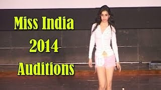 Miss India 2014 goa auditions