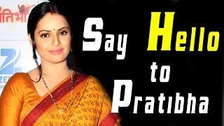 Say 'Hello' to Pratibha - TELLYCHAKKAR