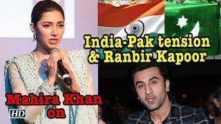 Mahira Khan OPENS on India-Pak tension & Ranbir Kapoor - IANSLIVE