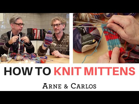 How to knit a pair of mittens by ARNE & CARLOS
