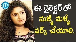 ఈ డైరెక్టర్ తో మళ్ళీ మళ్ళీ వర్క్ చేయాలి - Actress Vishnu Priya || Soap Stars With Anitha - IDREAMMOVIES