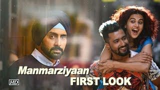FIRST LOOK: Manmarziyaan | Abhishek, Taapsee & Vicky - BOLLYWOODCOUNTRY