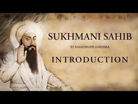 Sukhmani Sahib Introduction Part-3  by Anandmurti Gurumaa | Amrit Varsha Episode 119 (Nov 9, 2012)