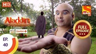 Aladdin  - Ep 40 - Full Episode - 15th October, 2018 - SABTV