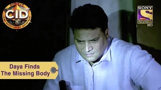Your Favorite Character | Daya Finds The Missing Body | CID - SETINDIA