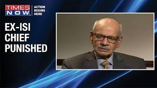 Pakistan punishes former ISI Chief General Asad Durrani - TIMESNOWONLINE