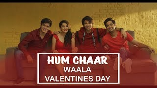 Hum Chaar 2019 | Happy Valentine's Day | Prit, Simran, Anshuman, Tushar | Releasing On 15th February - RAJSHRI