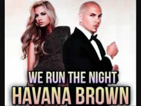 Havana Brown Feat. Pitbul - We Run The Night  - Ring + DOWNLOAD