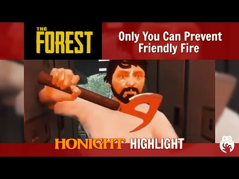 The Forest - Only You Can Prevent Friendly Fire