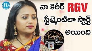 My Career Started As RGV's Statement - Suma Kanakala || Koffee With Yamuna Kishore - IDREAMMOVIES