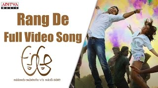 Rang De Full Video Song    A Aa Full VIdeo Songs    Nithiin, Samantha, Trivikram - ADITYAMUSIC