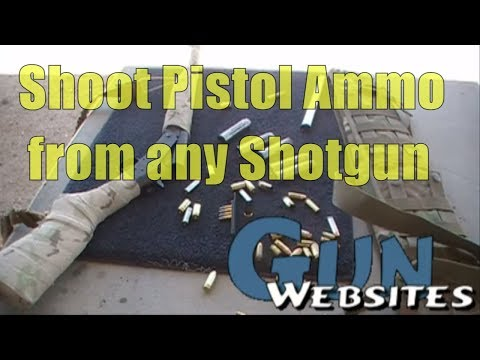 Shooting 9mm from a 12 gauge ?? Shotgun Chamber Adapters