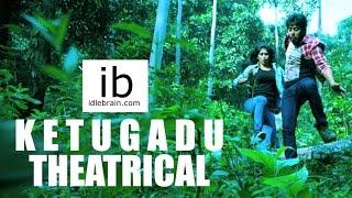 Ketugadu theatrical trailer - idlebrain.com - IDLEBRAINLIVE