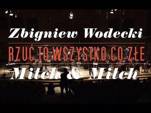 """""""Rzuć wszystko co złe"""", Zbigniew Wodecki i Mitch&Mitch"""