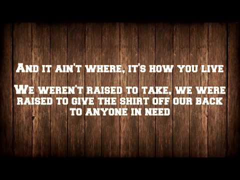 Brantley Gilbert - Country Must Be Country Wide [LYRICS]