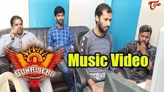 SUNRISERS || Telugu Music Video 2018 | By Aeddula Baburao || Vinayak || TeluguOne - TELUGUONE