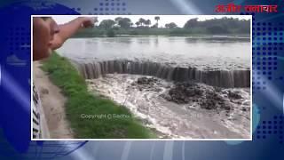 video : बुड्ढा दरिया का बांध टूटने से किसानों की कई एकड़ फसल खराब