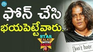 I Got Many Warning Calls - Rakesh Master || Star Talks With Sandy - IDREAMMOVIES