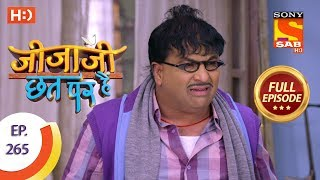 Jijaji Chhat Per Hai - Ep 265 - Full Episode - 9th January, 2019 - SABTV