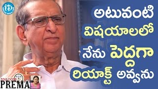 I Don't React Much To Those Situations - Gollapudi Maruti Rao || Dialogue With Prema - IDREAMMOVIES