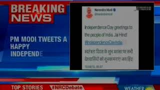 PM Modi tweets 'A happy Independence Day' - NEWSXLIVE