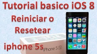 Tutorial y Gu?a de uso Iphone 5s parte 77 C?mo reiniciar o resetear iPhone