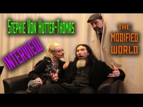 Stephie Von Hutter-Thomas INTERVIEW- THE MODIFIED WORLD 2 year anniversary!