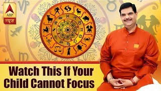 GuruJi with Pawan Sinha: Parenting Tips: Watch this if your child cannot focus - ABPNEWSTV