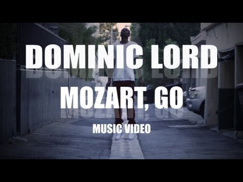 "Dominic Lord ""Mozart Go"" Video"