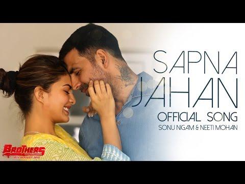 Sapna Jahan - Official Song