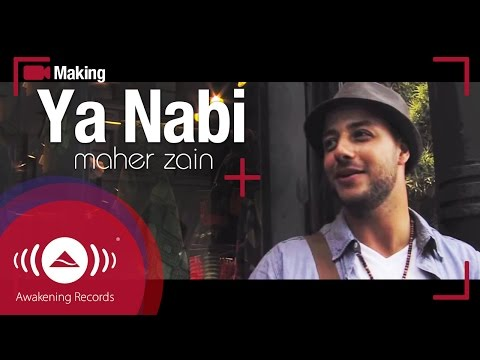 Maher Zain - Making Of Ya Nabi music video