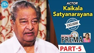 Kaikala Satyanarayana Exclusive Interview PART 5 || Dialogue With Prema || Celebration Of Life - IDREAMMOVIES
