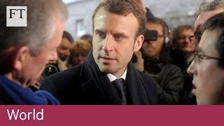 Why Macron is on the rise in France | World - FINANCIALTIMESVIDEOS