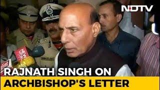 No Discrimination In India: Rajnath Singh After Delhi Archbishop's Letter - NDTV