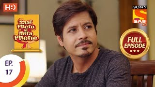 Saat Phero Ki Hera Pherie - Ep 17 - Full Episode - 21st March, 2018 - SABTV
