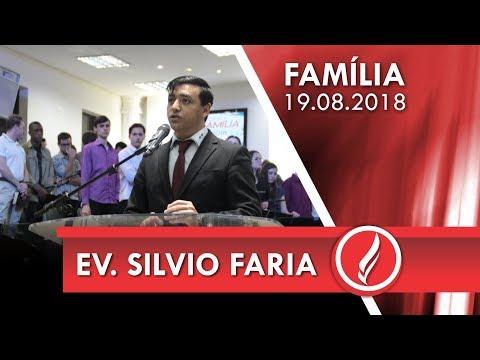 Culto da Família - Ev. Silvio Faria - 19 08 2018