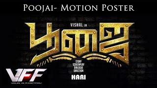 Poojai Movie – Motion Poster Video