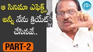 Special Effects Legend Eknath Exclusive Interview - Part #2 || Talking Movies with iDream - IDREAMMOVIES
