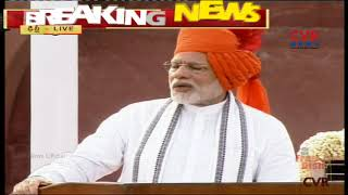 Narendra Modi attractive Speech at 72nd Independence Day Celebrations at Red Fort, Delhi | CVR News - CVRNEWSOFFICIAL