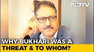 Colleagues Mourn Journalist Shujaat Bukhari, Shot Dead By Terrorists - NDTV