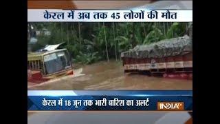 Kerala Rains: Death toll rises to 45 - INDIATV