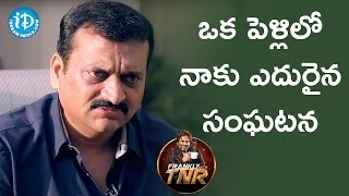 Bandla Ganesh About An Incident He Faced In A Marriage || Frankly With TNR || Talking Movies - IDREAMMOVIES