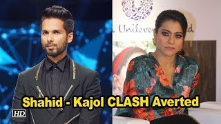 Shahid, Kajol Clash Averted - BOLLYWOODCOUNTRY