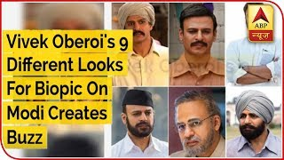 Vivek Oberoi's 9 Different Looks For Biopic On Modi Creates Buzz - ABPNEWSTV