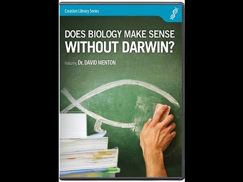 Does Biology Make Sense Without Darwin? - Dr. David Menton