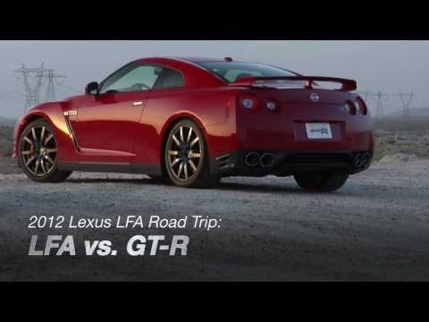 2012 Lexus LFA Road Trip: LFA vs. GT-R