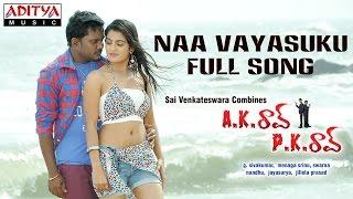 Naa Vayasuku Full Song II Ak Rao Pk Rao Movie II Dhana Raj, Tagubothu Ramesh - ADITYAMUSIC