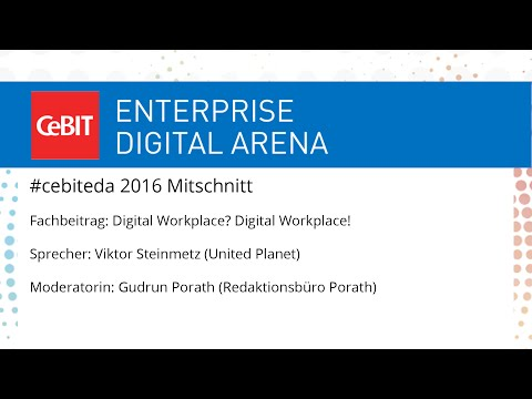 "#cebiteda16: Fachbeitrag ""Digital Workplace? Digital Workplace!"""