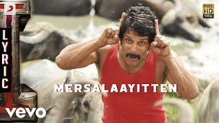 Mersalaayitten – I Movie Song